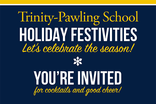 You're invited to Trinity-Pawling Holiday Receptions